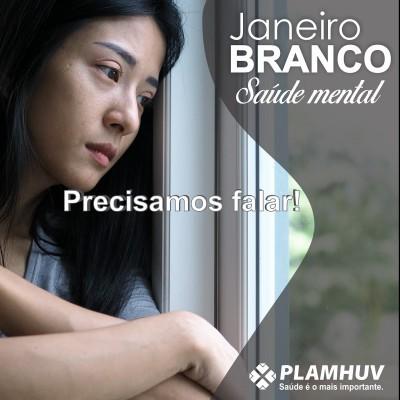 JANEIRO BRANCO: SAÚDE MENTAL.